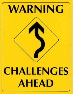 Warning-Challenges Ahead